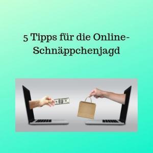 5 Tipps für die Online-Schnäppchenjagd