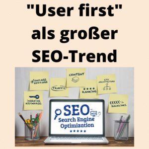 User first als großer SEO-Trend